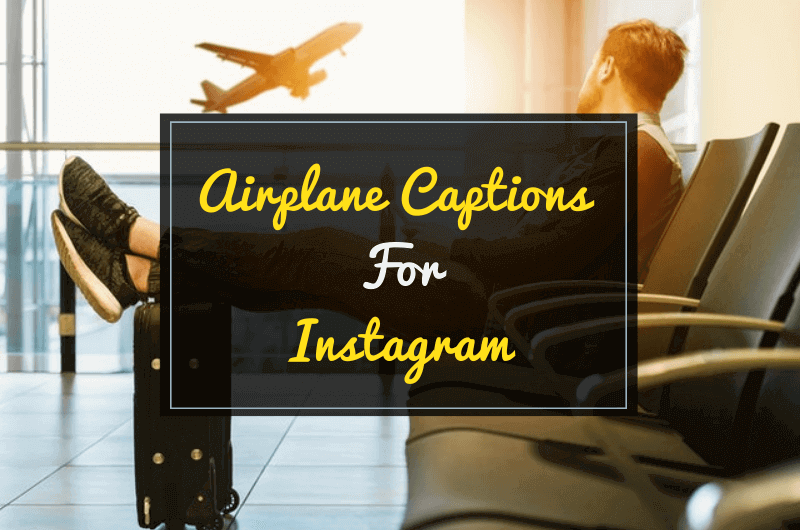 Airplane Captions for Instagram