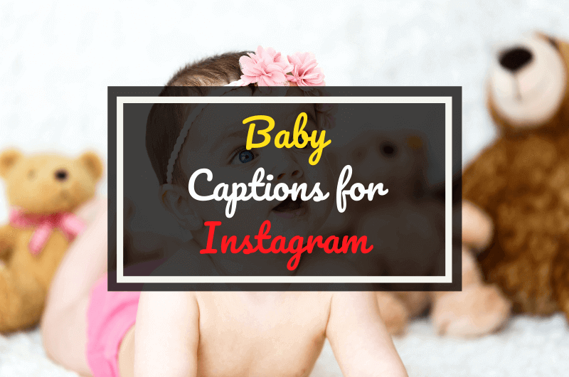 Baby Captions for Instagram