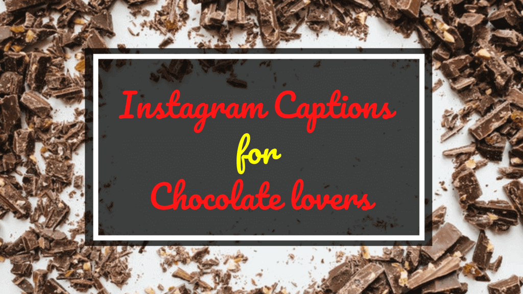Chocolate Captions for Instagram