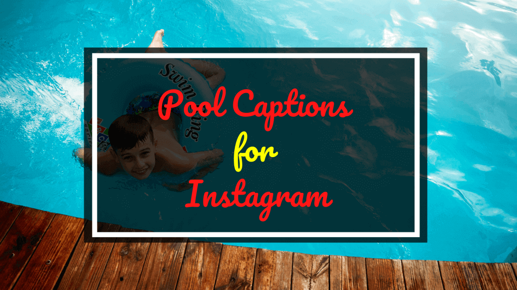 Pool Captions for Instagram
