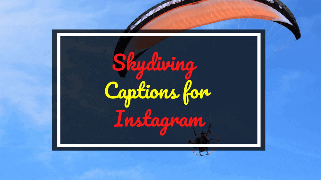 Skydiving Captions for Instagram